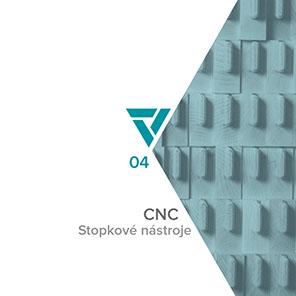 Vydona – CNC, Stopkové nástroje